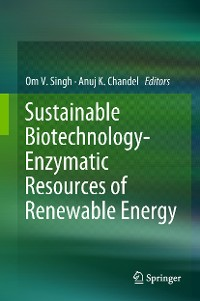 Cover Sustainable Biotechnology- Enzymatic Resources of Renewable Energy