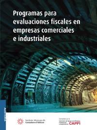 Cover Programas para evaluaciones fiscales en empresas comerciales e industriales