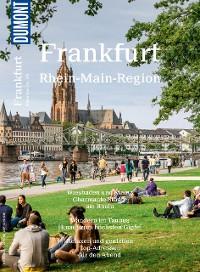 Cover DuMont BILDATLAS Frankfurt, Rhein-Main-Region