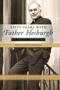 Cover Fifty Years with Father Hesburgh