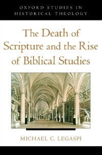 Cover Death of Scripture and the Rise of Biblical Studies