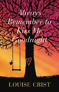 Cover Always Remember to Kiss Me Goodnight