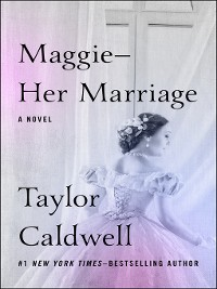 Cover Maggie—Her Marriage