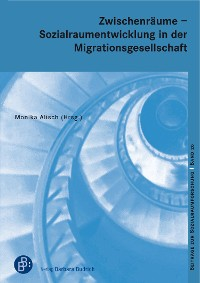 Cover Zwischenräume - Sozialraumentwicklung in der Migrationsgesellschaft