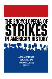Cover Encyclopedia of Strikes in American History