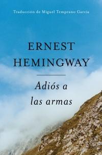 Cover Adios a Las Armas (Spanish Edition)