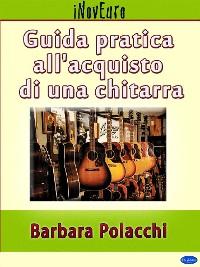 Cover Guida pratica all'acquisto di una chitarra