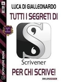 Cover Tutti i segreti di Scrivener per chi scrive