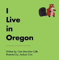 Cover I Live in Oregon