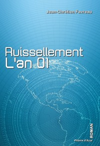 Cover Ruissellement, l'an 01
