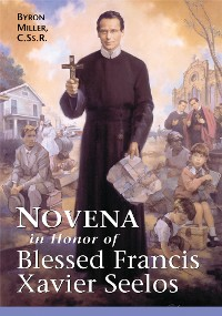 Cover Novena in Honor of Blessed Francis Xavier Seelos