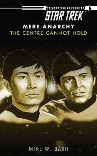 Cover Star Trek: The Centre Cannot Hold