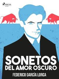 Cover Sonetos del amor oscuro