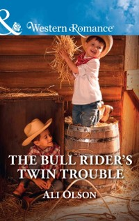 Cover Bull Rider's Twin Trouble (Mills & Boon Western Romance) (Spring Valley, Texas, Book 1)