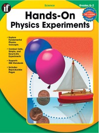 Cover Hands-On Physics Experiments, Grades K - 2