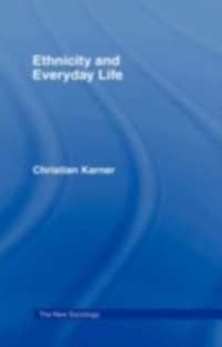 Cover Ethnicity and Everyday Life