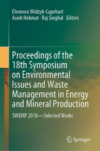 Cover Proceedings of the 18th Symposium on Environmental Issues and Waste Management in Energy and Mineral Production