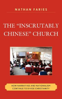 "Cover The ""Inscrutably Chinese"" Church"