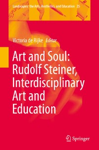 Cover Art and Soul: Rudolf Steiner, Interdisciplinary Art and Education