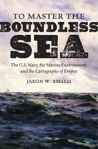 Cover To Master the Boundless Sea