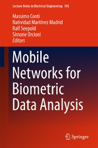Cover Mobile Networks for Biometric Data Analysis