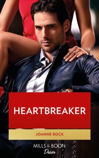 Cover Heartbreaker (Mills & Boon Desire) (Dynasties: Mesa Falls, Book 4)