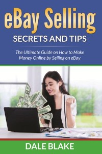 Cover eBay Selling Secrets and Tips