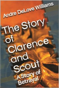Cover The Story of Clarence and Scout
