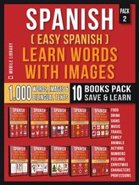 Cover Spanish ( Easy Spanish ) Learn Words With Images (Super Pack 10 Books in 1)