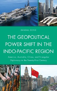 Cover The Geopolitical Power Shift in the Indo-Pacific Region