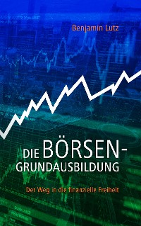 Cover Die Börsengrundausbildung