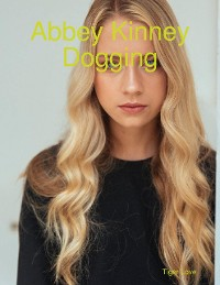 Cover Abbey Kinney Dogging