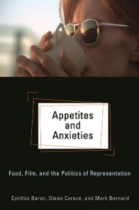 Cover Appetites and Anxieties