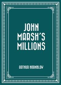 Cover John Marsh's Millions