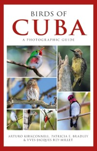 Cover Photographic Guide to the Birds of Cuba