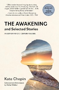Cover The Awakening and Selected Stories (Warbler Classics)