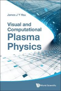 Cover Visual and Computational Plasma Physics