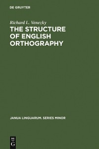 Cover The Structure of English Orthography