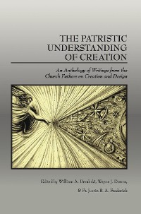 Cover The Patristic Understanding of Creation
