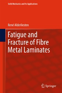 Cover Fatigue and Fracture of Fibre Metal Laminates