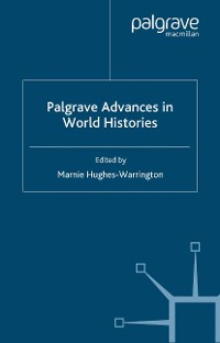 Cover Palgrave Advances in World Histories