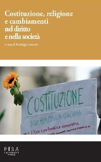 Cover Costituzione, Religione e cambiamenti nel diritto e nella società