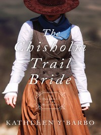 Cover The Chisholm Trail Bride