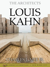 Cover The Architects: Louis Kahn