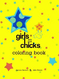 Cover Girls Are Not Chicks Coloring Book