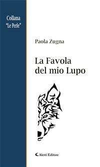 Cover La Favola del mio Lupo