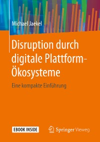 Cover Disruption durch digitale Plattform-Ökosysteme