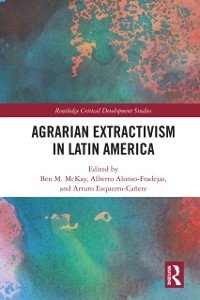 Cover Agrarian Extractivism in Latin America