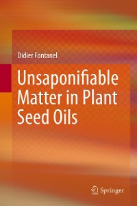 Cover Unsaponifiable Matter in Plant Seed Oils