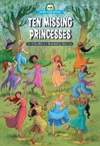 Cover Ten Missing Princesses
